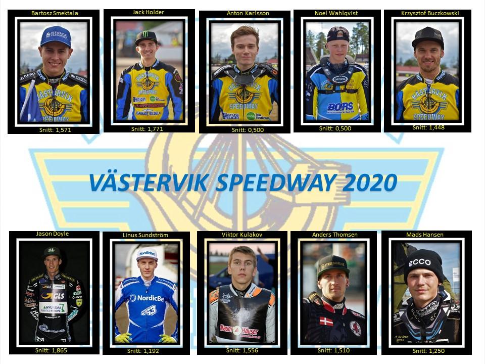 Västervik Speedway 2020 BS, JH, AK, NW, KB, JD, LS, VK, AT, MH