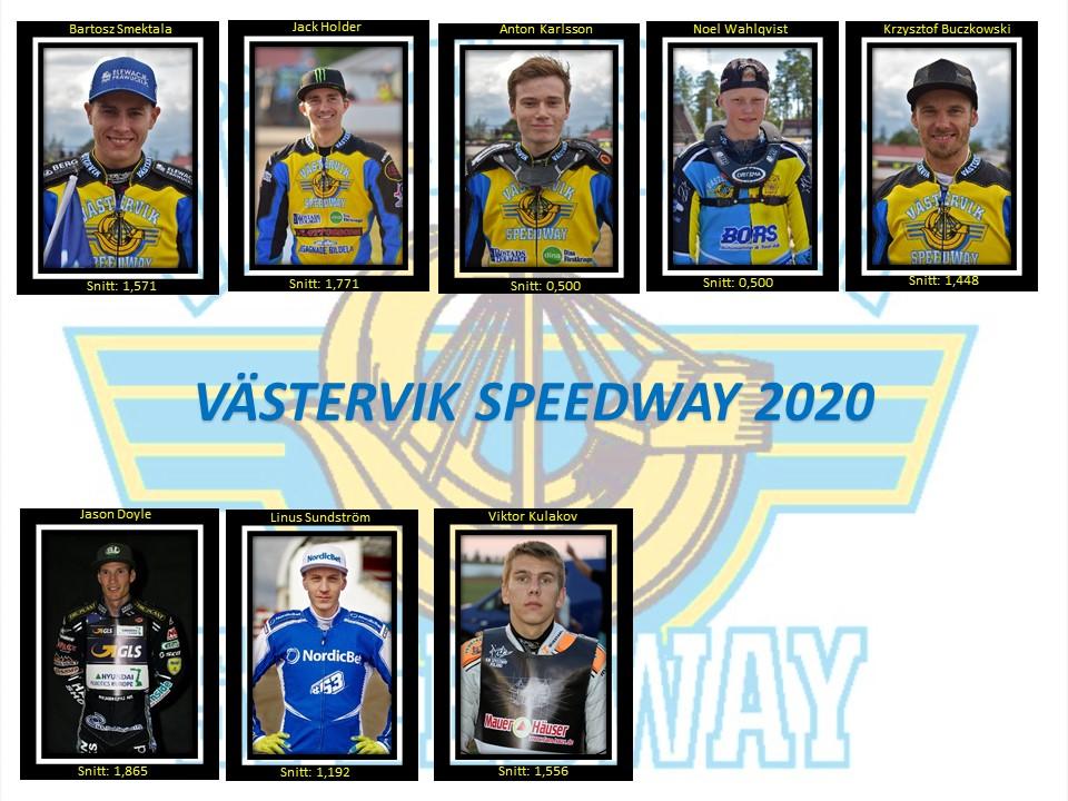 Västervik Speedway 2020 BS, JH, AK, NW, KB, JD, LS, VK